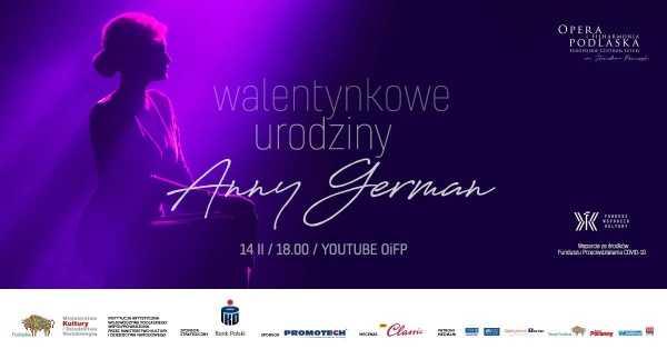 Walentynkowe urodziny Anny German. koncert online 14 lutego 2021 niedziela 18:00 za darmo