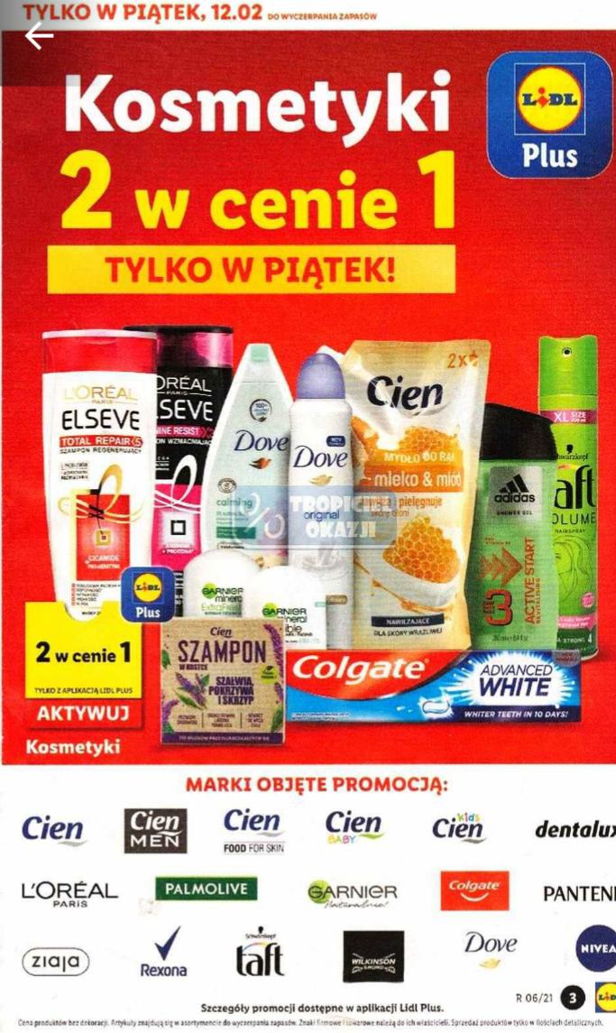 Kosmetyki wielu marek 2 W CENIE 1. Lidl