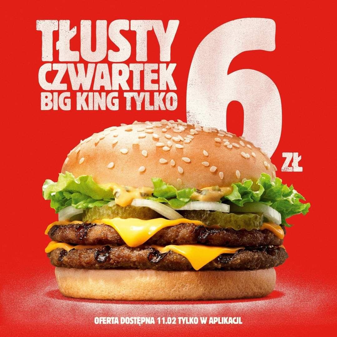Big King za 6 zł tylko 11.02 w Burger King