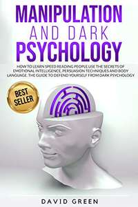 The Best Guide to Defend Yourself from Dark Psychology. Kindle Edition