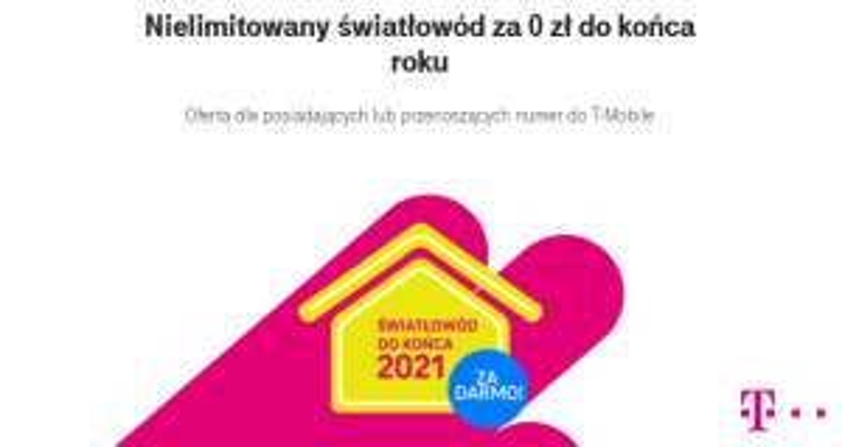 T-Mobile - internet światłowodowy za darmo do końca 2021
