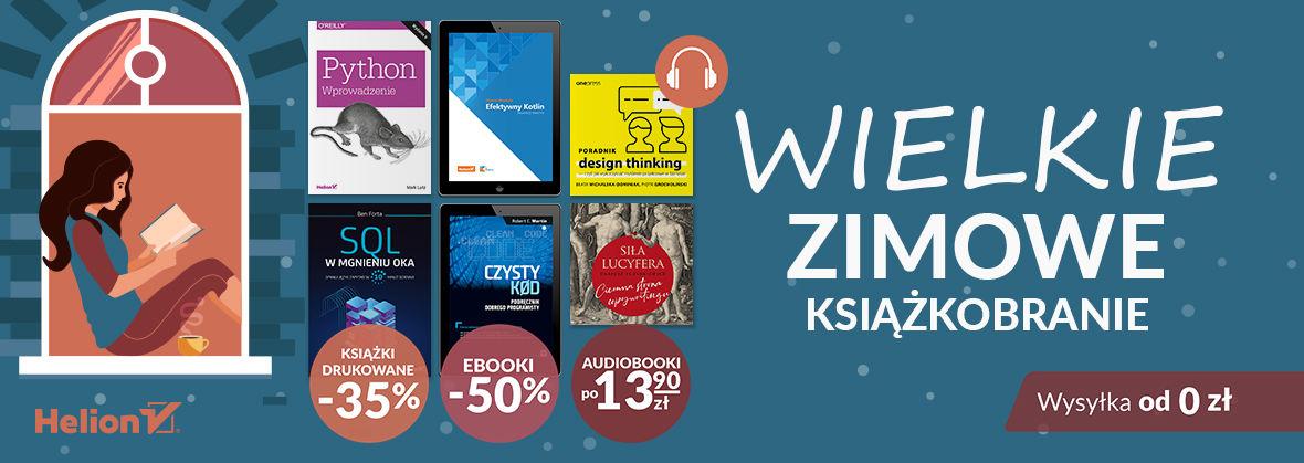 Wielkie Zimowe Książkobranie - Promocja na Ebooki -50%| Drukowane -35%| Audiobooki po 13,90 zł