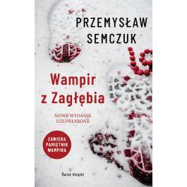 Książka Przemysław Semczuk - Wampir z Zagłębia