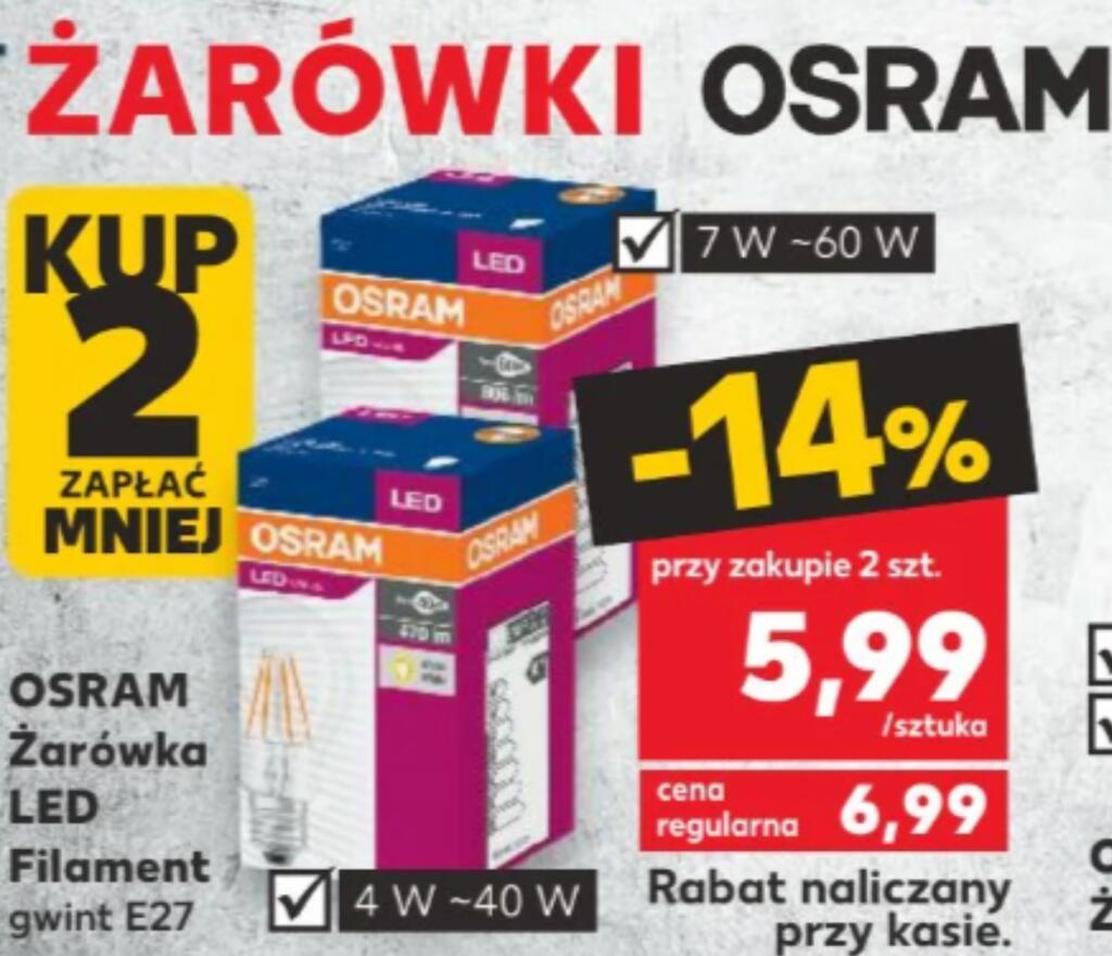 Żarówki filament Osram E27 4W i 7W za 5,99 przy zakupie dwóch sztuk. Kaufland.