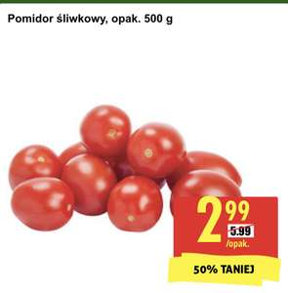 Pomidor śliwkowy, opakowanie 500g 2.99 PLN @Biedronka