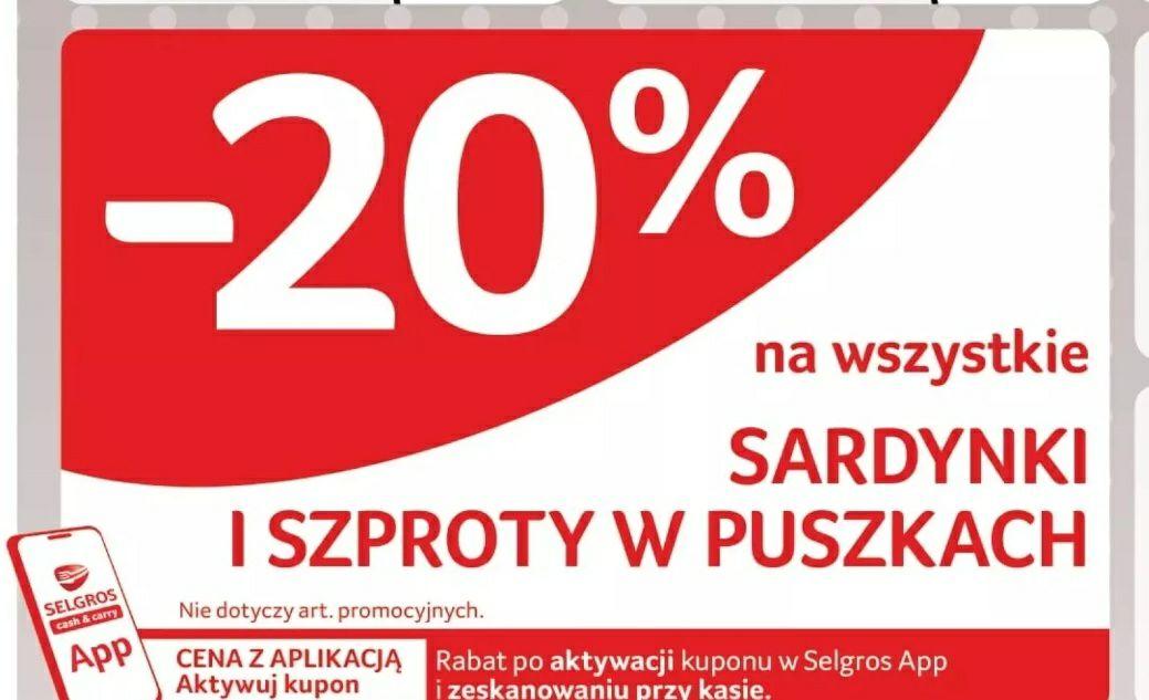 Wszystkie szproty i sardynki -20% @Selgros | Lokalnie