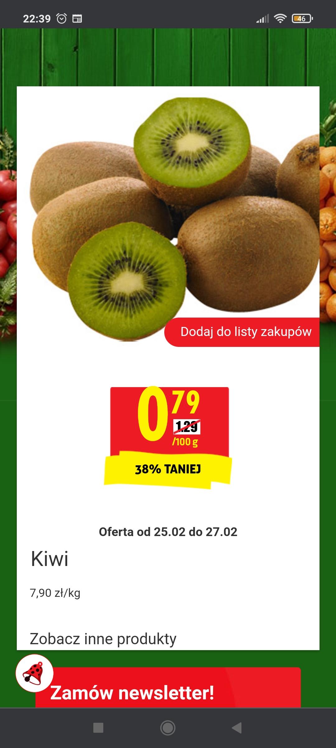 Kiwi 0,79 zł za 100g w Biedronce