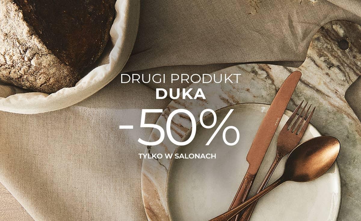 50% na drugi produkt w salonach @DUKA i dodatkowe 20% na wyprzedaż online