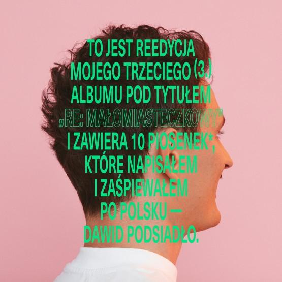 Reedycja albumu CD Małomiasteczkowy - Dawid Podsiadło