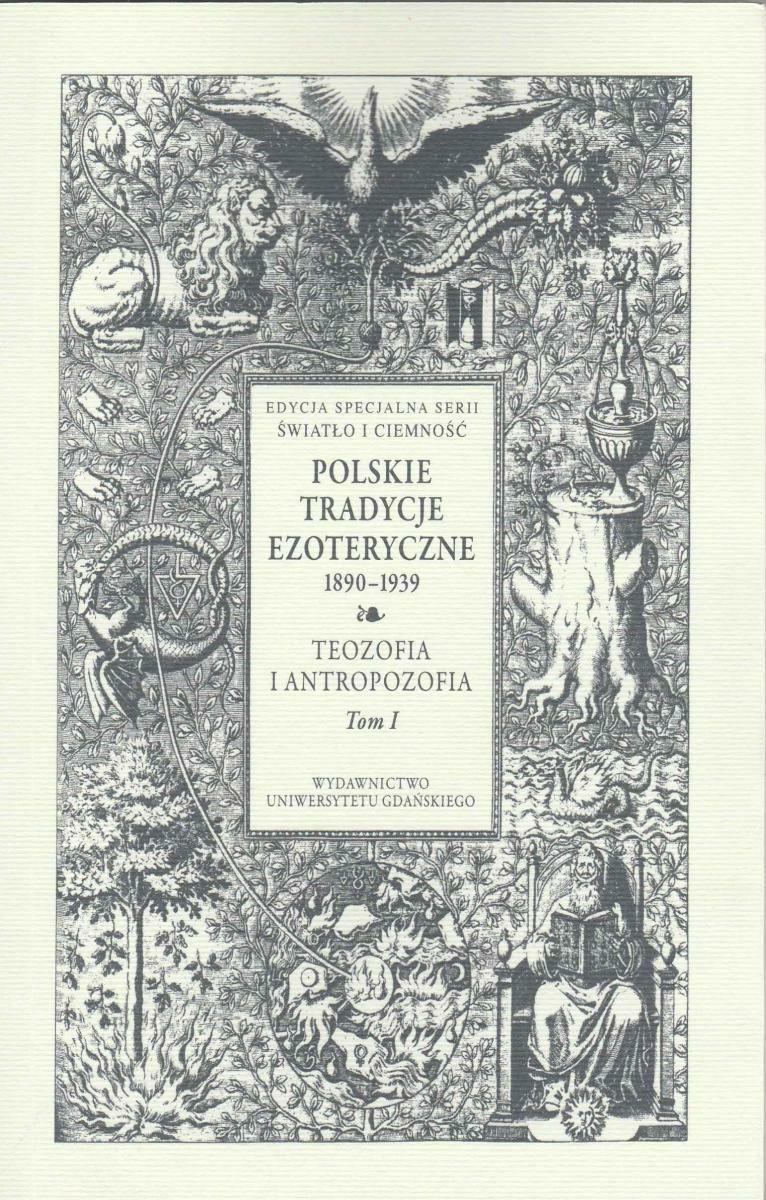 Polskie tradycje ezoteryczne 1890-1939