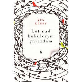 Książka Ken Kesey - Lot nad kukułczym gniazdem