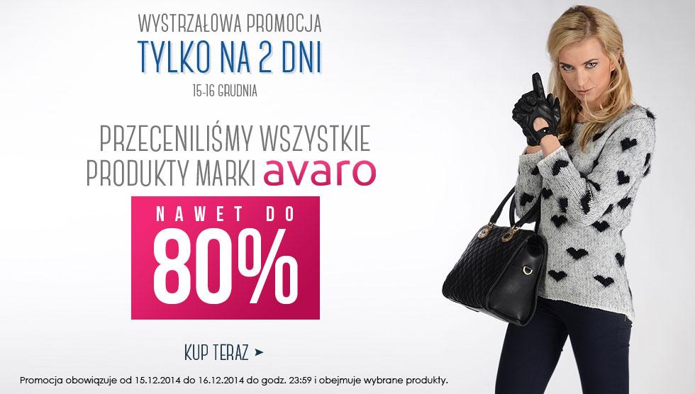Do 80% rabatu na produkty marki Avaro @ Avaro.pl