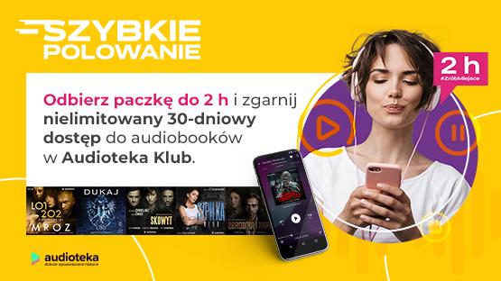 nielimitowany 30-dniowy dostęp do audiobooków w Audioteka Klub