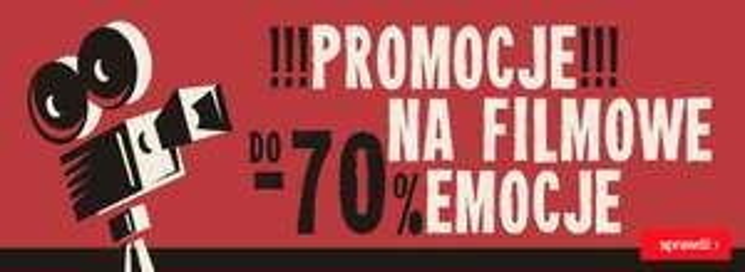Promocje na filmowe emocje - do 70% taniej!