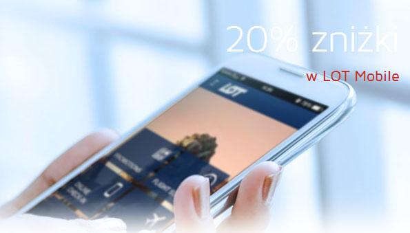 Wszystkie kierunki 20% TANIEJ przy zakupie przez urządzenia mobilne @ LOT