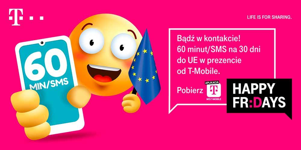 T-Mobile Happy Fridays 60 minut/sms na teren Uni Europejskiej strefa 1 A abo,mix,karta aktywacja 02.04. - 05.04. ważne 30 dni