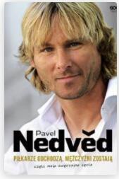 Darmowy ebook Pavel Nedved. Piłkarze odchodzą, mężczyźni zostają (oraz Barcelona Blaugrana) @LaBotiga