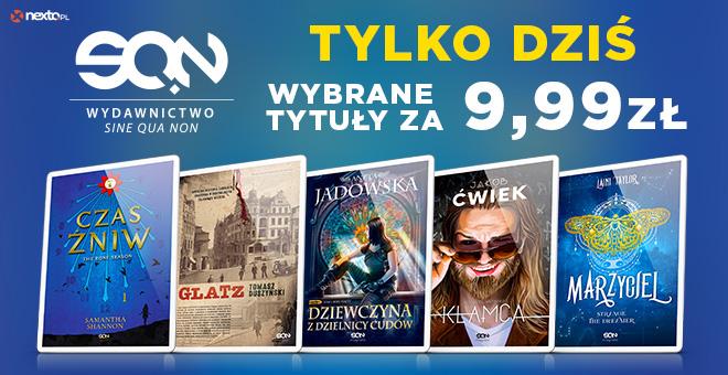 Wybrane ebooki wydawnictwa Sine Qua Non za 9,99 zł @Nexto