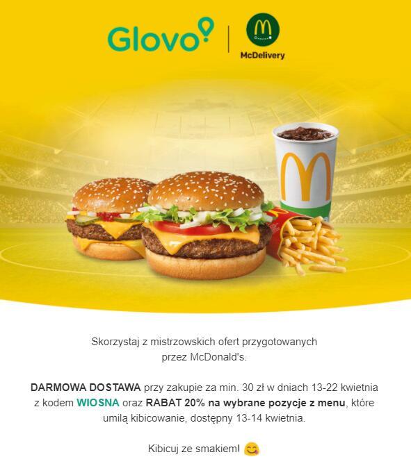 McDonald's darmowa dostawa glovo MWZ 30zł (13-22 kwietnia) + rabat 20% na wybrane pozycje (13-14 kwietnia)