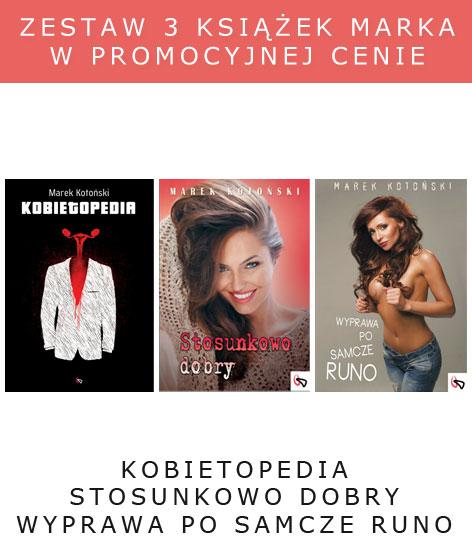 Marek Kotoński Zestaw Promocyjny 3 książek [PDF][EPUB] + Co z Tymi Kobietami?