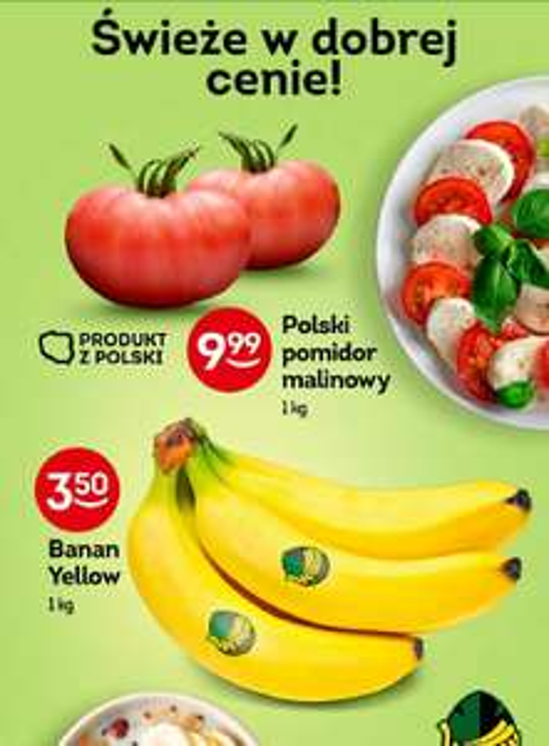 Żabka: pomidory malinowe 9.99 zł, banany 3.5 zł