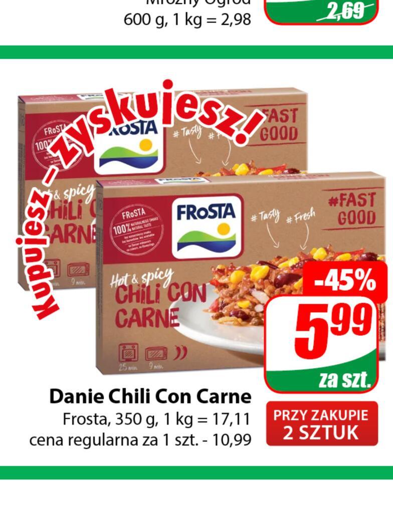 Danie Moussaka i Chili con carne FROSTA 350g cena przy zakupie 2 szt /Dino/