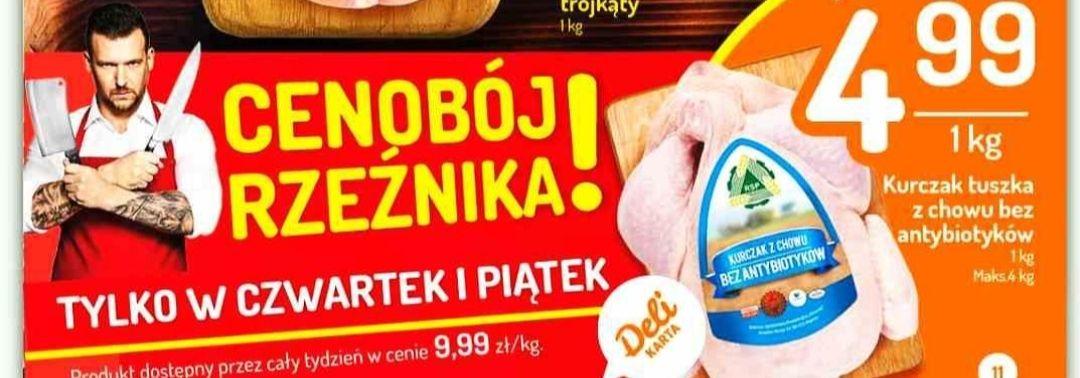Kurczak, tuszka z chowu bez antybiotyków(4.99zł/kg) 22-23.04 @Delikatesy Centrum