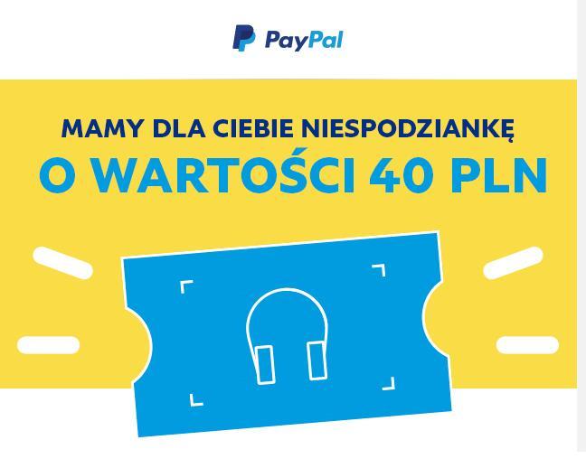 40zł do wydania dla WYBRANYCH PayPal