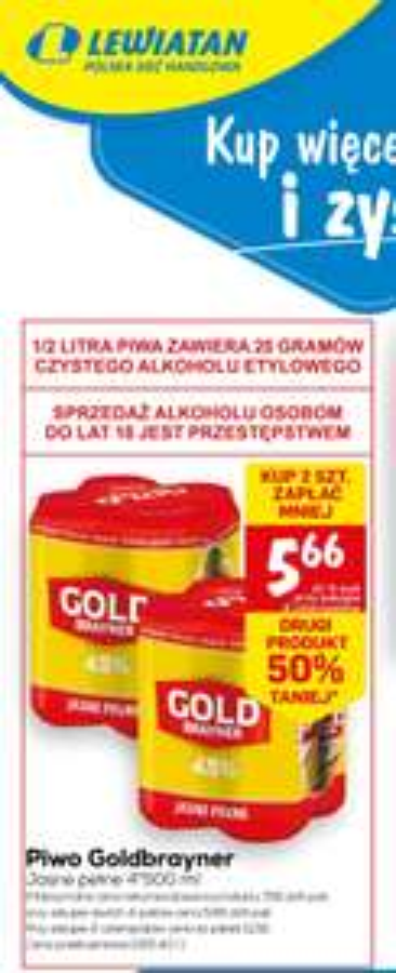 Piwo Goldbrayner puszka 500ml cena za 4-pak przy zakupie 2 4-paków 1L=2,83 \Leviatan\