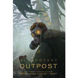 Dmitry Glukhovsky - Outpost - ebook