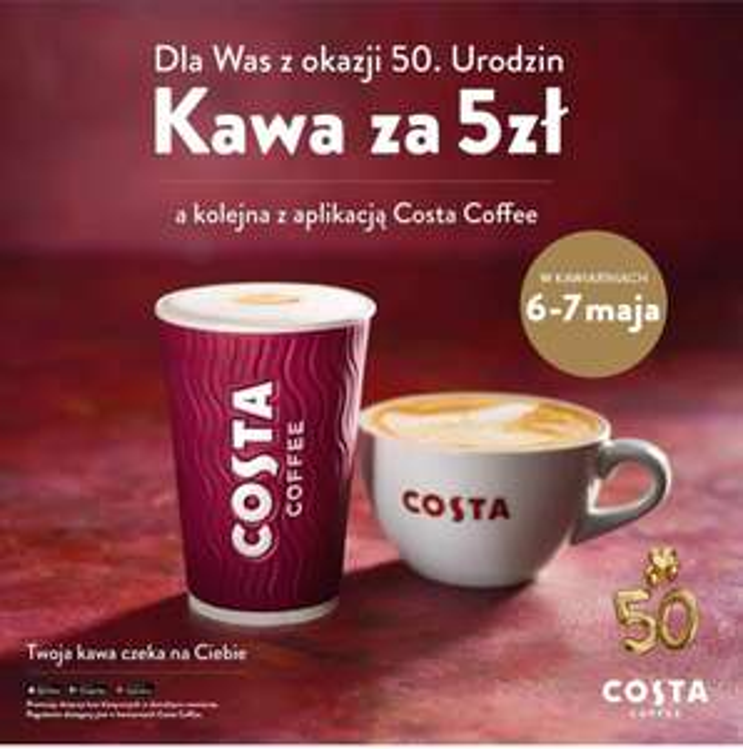 6-7.05 Kawa klasyczna za 5 zł dla wszystkich, później kupon na kawę w apce Costa Coffee