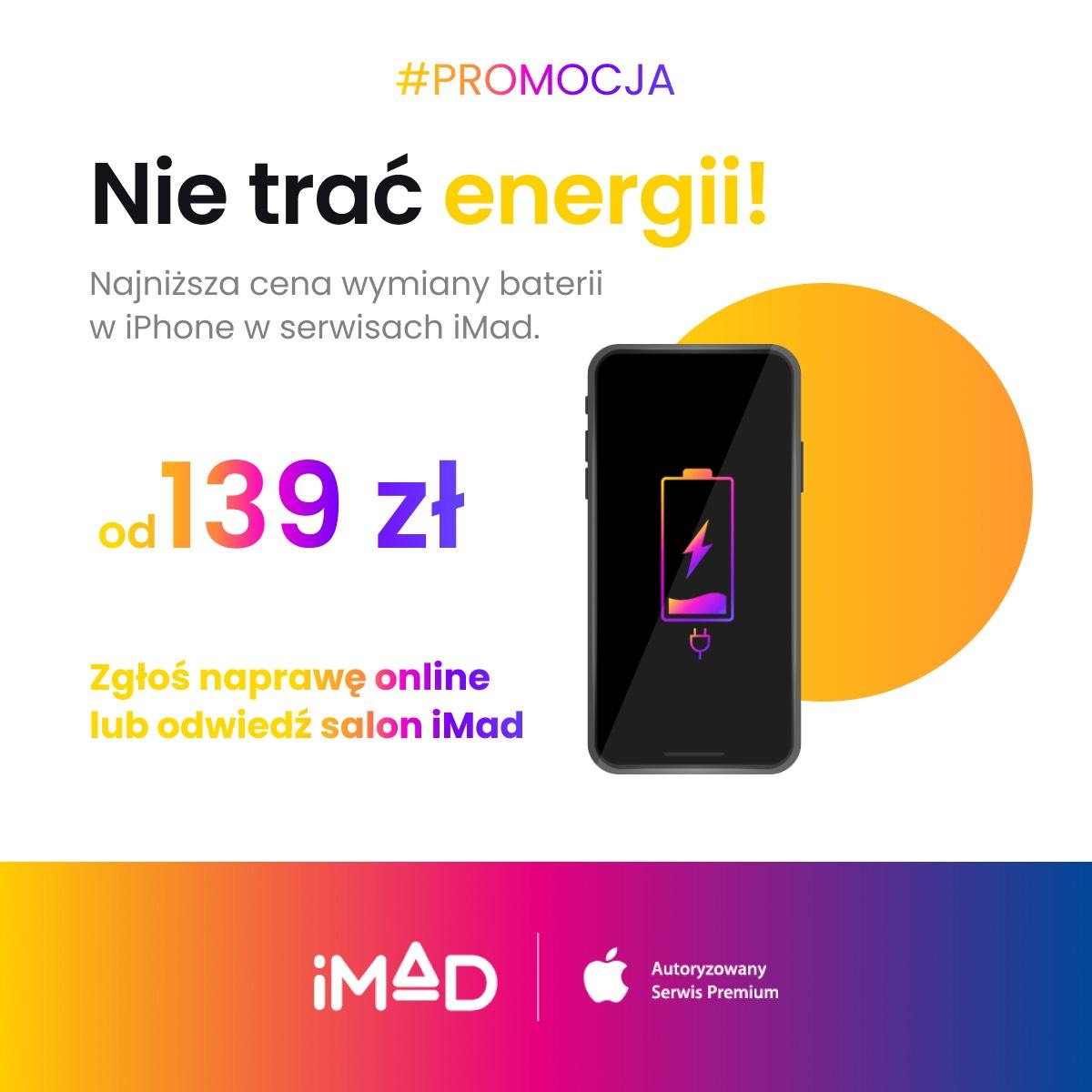 Promocyjna wymiana baterii w iMad
