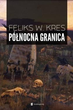 Pakiet eBooków Feliksa W. Kresa @ Bookrage