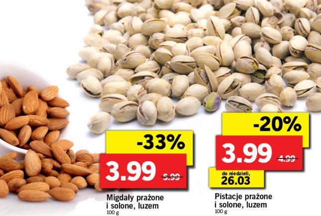 Lidl: pistacje i migdały 39.90 / kg