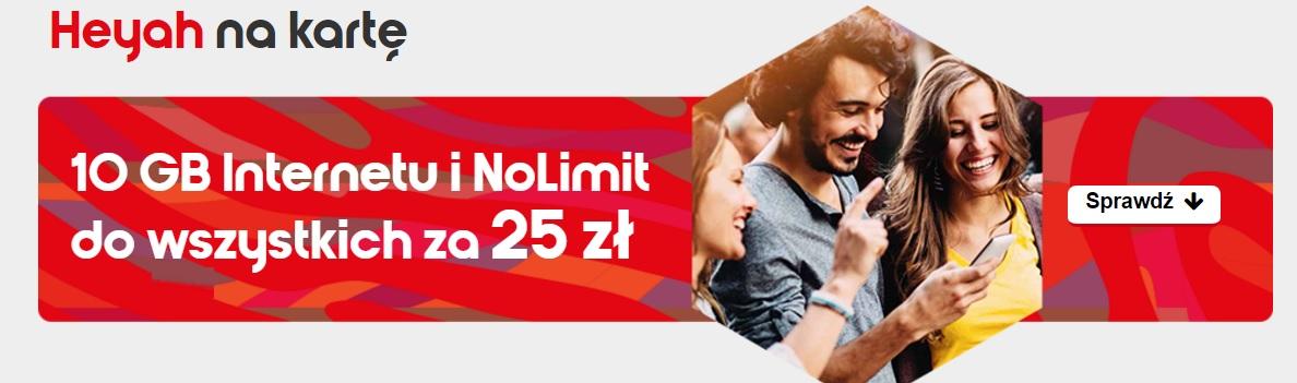 Heyah: no limit i 10 GB za 25 zł