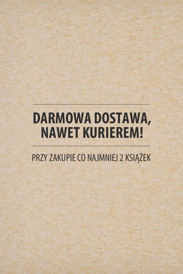 Darmowa dostawa na wszystko przy zakupie min.2 książek @ Znak