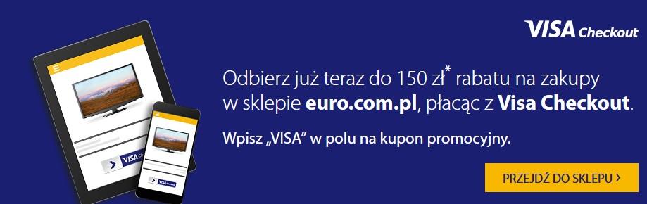 Do 150zł zniżki za płatność Visa Checkout w sklepie Euro.com.pl