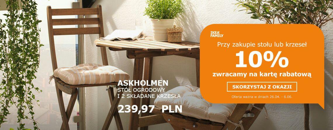 Przy zakupie stołu lub krzeseł 10% zwracamy na kartę rabatową @Ikea Family