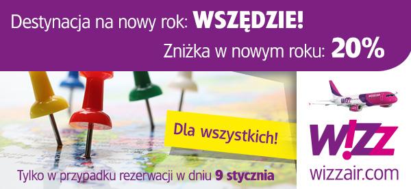 TYLKO DZIŚ! 20% zniżki na wszystkie loty i kierunki dla wszystkich@ Wizz Air