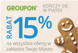 Kod rabatowy -15% na oferty lokalne (w Twoim mieście) @ Groupon