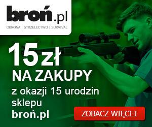 15zł na zakupy z okazji 15 urodzin (kod rabatowy) @ Broń.pl