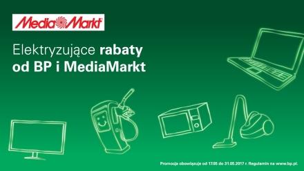 Elektryzujące rabaty od BP i MediaMarkt (17.05-13.06.2017)