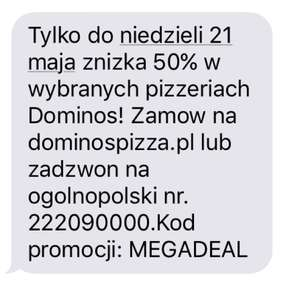 -50 % w Dominos Pizza