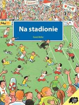 Książki dla dzieci od 4,99zł do 14,99zł (np. Na stadionie za 4,99zł - 83% taniej) @ Czarna Owca