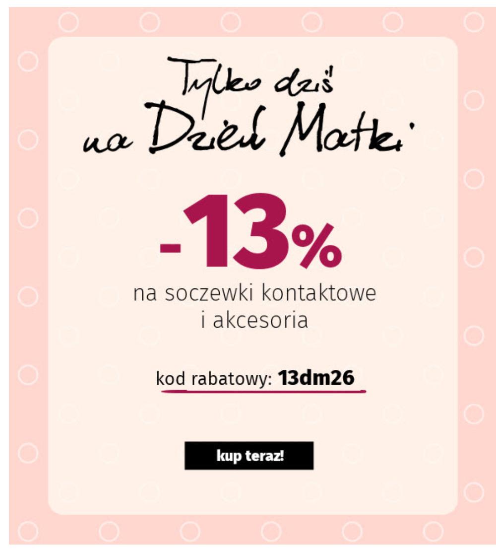 13% rabatu na soczewki kontaktowe i akcesoria z okazji dnia Matki@Bezokularow.pl