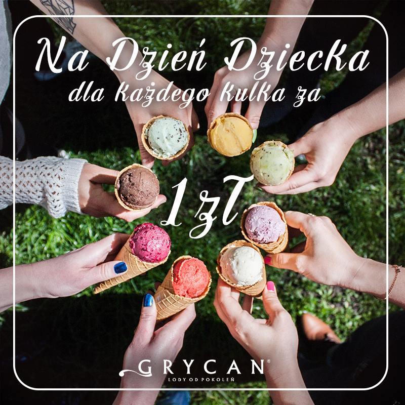 GRYCAN gałka za 1 zł na Dzień Dziecka (01.06)