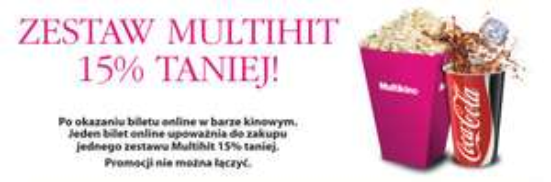 Zestaw Multihit -15% po okazaniu biletu online @ Multikino