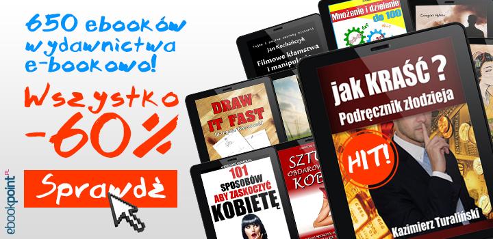 60% zniżki na wszystkie ebooki wydawnictwa e-bookowo @ Ebookpoint