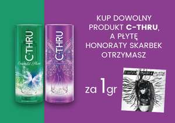 Płyta Honoraty Skarbek gratis przy zakupie dowolnego produktu C-THRU @ Natura