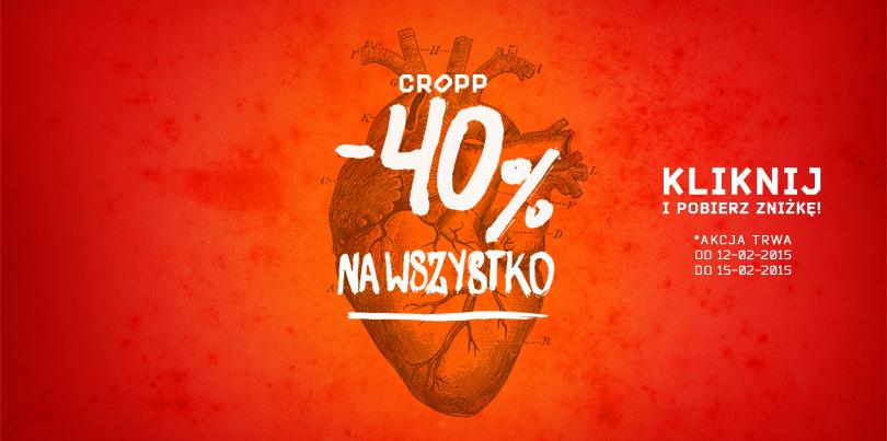 """""""- 40% na wszystko dla fanów i klubowiczów Cropp"""""""
